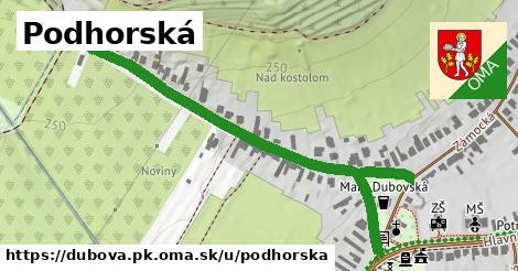 ilustrácia k Podhorská, Dubová, okres PK - 666m