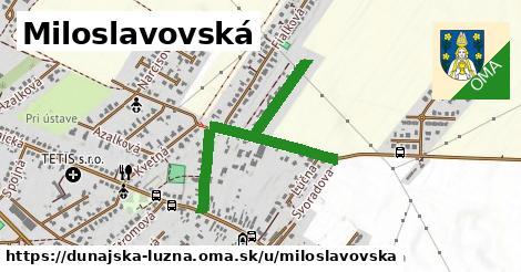 ilustrácia k Miloslavovská, Dunajská Lužná - 620m