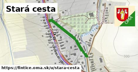 ilustrácia k Stará cesta, Fintice - 292m