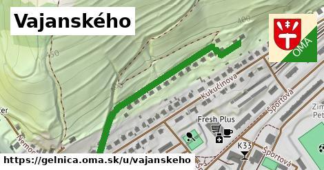 Vajanského, Gelnica