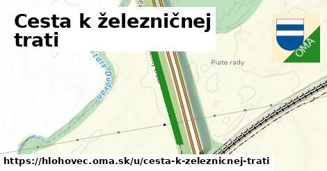 ilustrácia k Cesta k železničnej trati, Hlohovec - 278m