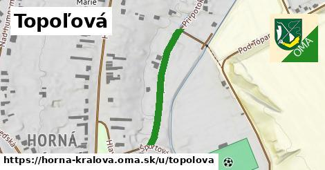 ilustrácia k Topoľová, Horná Kráľová - 280m