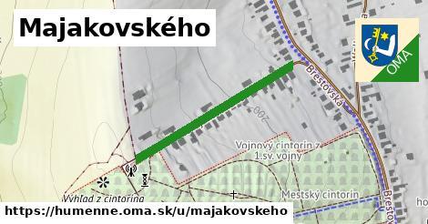 Majakovského, Humenné