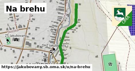 ilustrácia k Na brehu, Jakubovany, okres SB - 391m