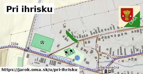 ilustrácia k Pri ihrisku, Jarok - 71m