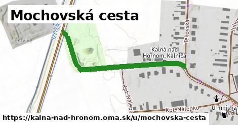 ilustračný obrázok k Mochovská cesta, Kalná nad Hronom