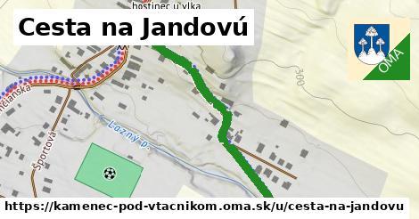 ilustrácia k Cesta na Jandovú, Kamenec pod Vtáčnikom - 437m