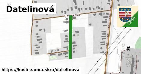 Ďatelinová, Košice