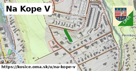 Na Kope V, Košice