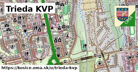 Trieda KVP, Košice