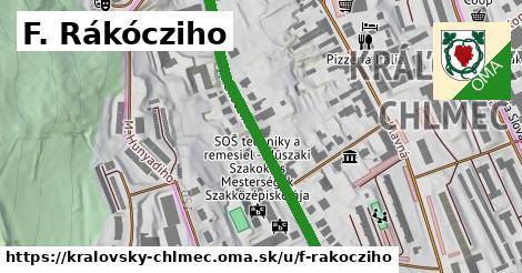 F. Rákócziho, Kráľovský Chlmec