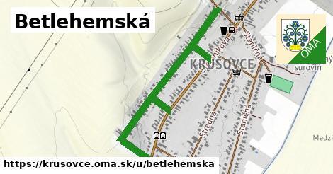 ilustrácia k Betlehemská, Krušovce - 0,90km