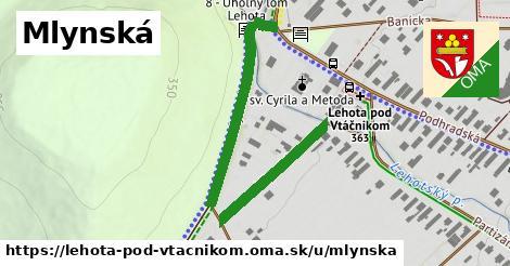 ilustrácia k Mlynská, Lehota pod Vtáčnikom - 307m