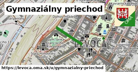 Gymnaziálny priechod, Levoča