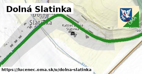 Dolná Slatinka, Lučenec