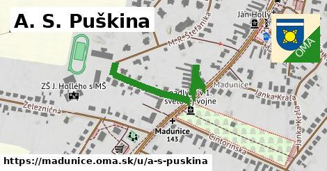 A. S. Puškina, Madunice