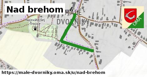 ilustrácia k Nad Brehom, Malé Dvorníky - 336m