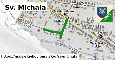 ilustrácia k Ulica Sv. Michala, Malý Slavkov - 132m