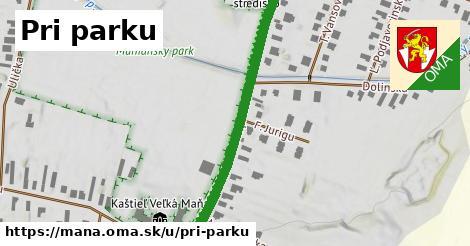 ilustrácia k Pri parku, Maňa - 1,53km