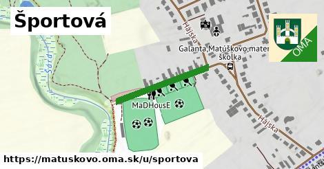 ilustrácia k Sportova, Matúškovo - 229m