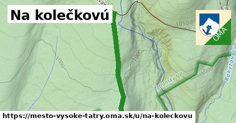 ilustrácia k Na kolečkovú, mesto Vysoké Tatry - 629m