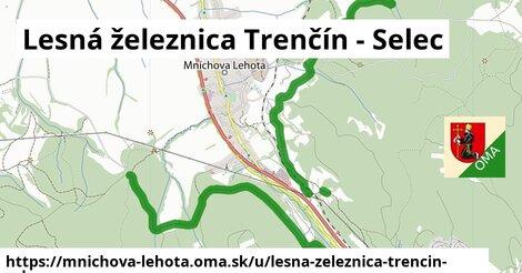 ilustrácia k Lesná železnica Trenčín - Selec, Mníchova Lehota - 8,3km