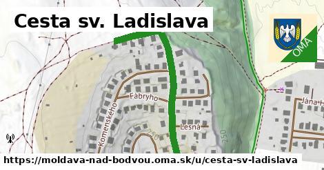 Cesta Sv. Ladislava, Moldava nad Bodvou