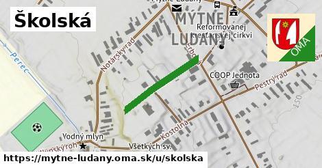 Školská, Mýtne Ludany