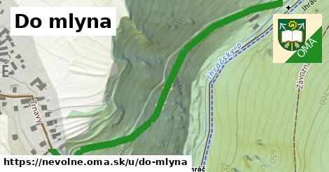 ilustrácia k Do mlyna, Nevoľné - 0,71km
