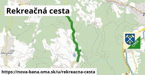Rekreačná cesta, Nová Baňa