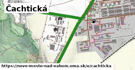 Čachtická, Nové Mesto nad Váhom