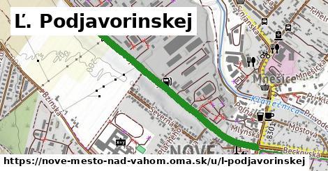 Ľ. Podjavorinskej, Nové Mesto nad Váhom