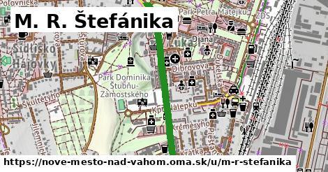 M. R. Štefánika, Nové Mesto nad Váhom