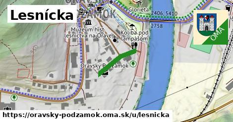 ilustrácia k Lesnícka, Oravský Podzámok - 140m