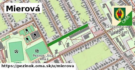 ilustrácia k Mierová, Pezinok - 251m