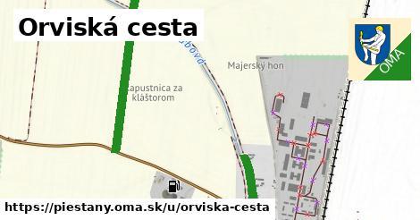 Orviská cesta, Piešťany