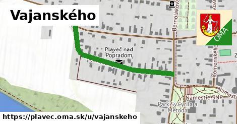 Vajanského, Plaveč