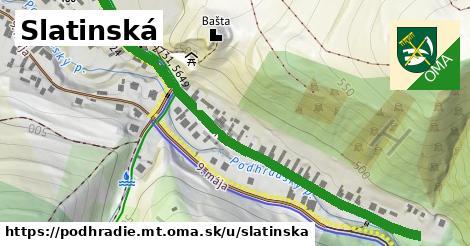 ilustrácia k Slatinská, Podhradie, okres MT - 668m