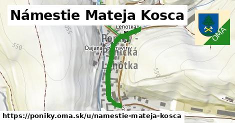 ilustračný obrázok k Námestie Mateja Kosca, Poniky