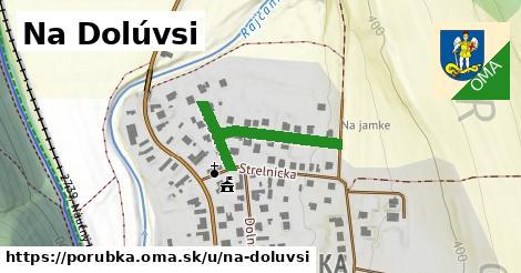 ilustrácia k Na Dolúvsi, Porúbka - 280m