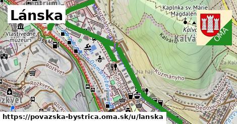 ilustrácia k Lánska, Považská Bystrica - 1,76km