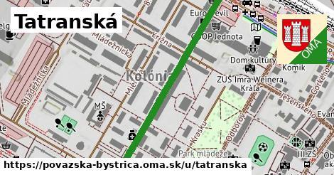 ilustrácia k Tatranská, Považská Bystrica - 474m