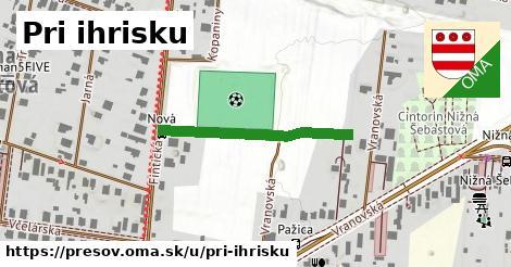ilustrácia k Pri ihrisku, Prešov - 269m