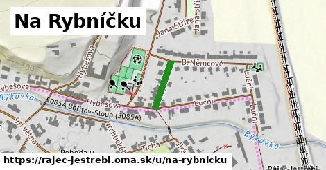 ilustrácia k Na Rybníčku, Rájec-Jestřebí - 114m