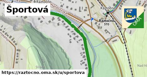 ilustrácia k Športová, Ráztočno - 438m