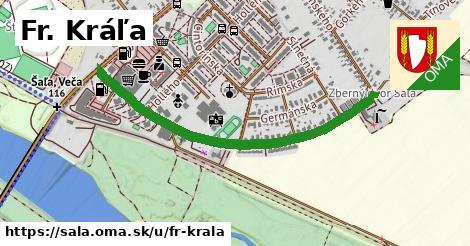 ilustrácia k Fr. Kráľa, Šaľa - 1,01km