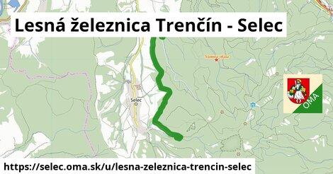 ilustrácia k Lesná železnica Trenčín - Selec, Selec - 4,3km