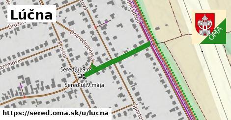ilustrácia k Lúčna, Sereď - 252m
