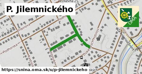 P. Jilemnického, Snina