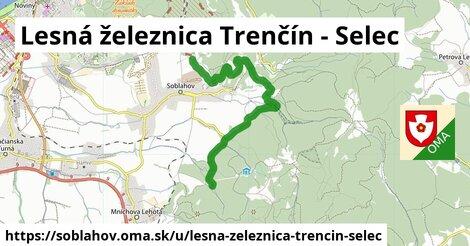 ilustrácia k Lesná železnica Trenčín - Selec, Soblahov - 6,1km